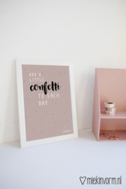 Add a little confetti to each day | A4-Poster