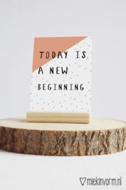 Today is a new beginning | Ansichtkaart