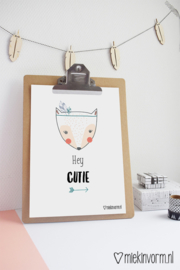 Hey cutie | A4-Poster