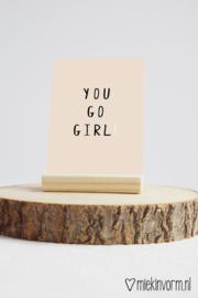 You go girl! | ansichtkaart