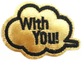 WITH YOU GOLD PATCH