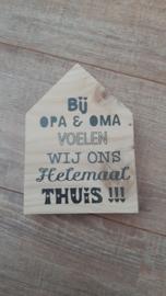 Huisje bij Opa en Oma