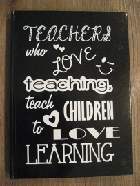 Notitieboekje Teachers who loves