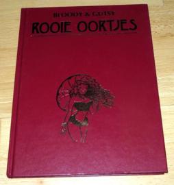 Rooie Oortjes, luxe hardcover - Bloody & Gutsy - deel 4