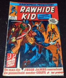 Rawhide Kid Nr 12 - De man die Jesse James neerschoot
