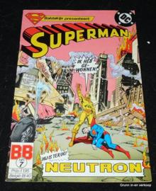Superman - Nr 7, Hij is terug Neutron
