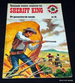 Sheriff King Nr 15 - De Gemaskerde Bende