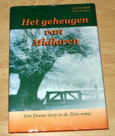 Het geheugen van Midlaren, Een Drents dorp in de 20ste eeuw.
