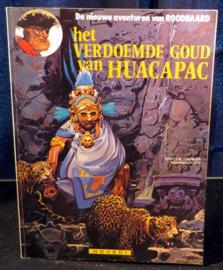 Roodbaard 22 - Het Verdoemde Goud van Huacapac, met tekening Gaty