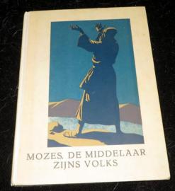 Mozes, de middelaar zijns volks. Premieboek bij de N.C.R.V.-kalender 1937