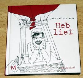 Heb Lief - Lars van der Werf