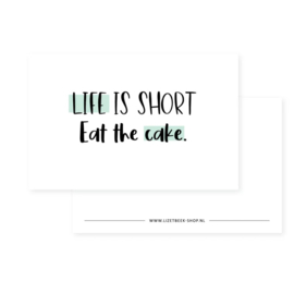 mini kaart,  life is short, eat the cake (mint)