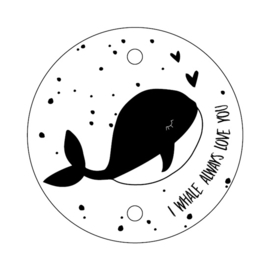 label rond, I whale always love you 5 stuks