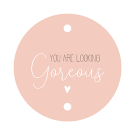 label/kaartje rond, you are looking gorgeous, 5 stuks
