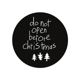 sluitzegel/sticker rond zwart, do not open before christmas 10 stuks
