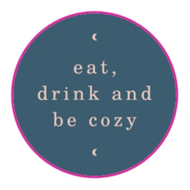 sluitzegel/sticker rond, eat, drink and be cozy 10 stuks