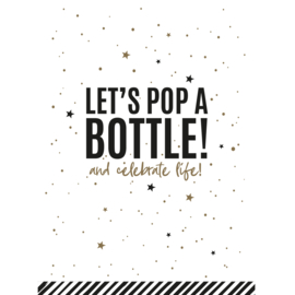 kaart, let's pop a bottle!