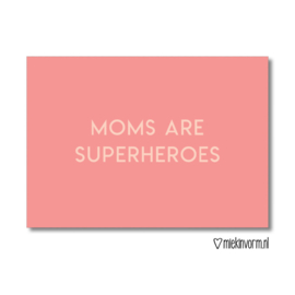 kaart oranje/roze, moms are superheroes
