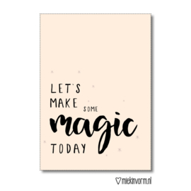 kaart, let's make some magic today