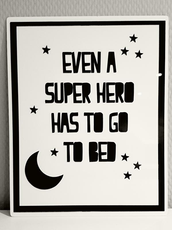 Metalen tekstbord Even a Superhero....