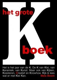 Het grote K boek - HET grote KERAMIEK inspiratie en knowhow BOEK