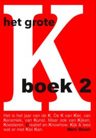 Het grote K boek 2 - HET grote KERAMIEK inspiratie en knowhow BOEK