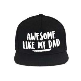 AWESOME LIK MY DAD - CAP