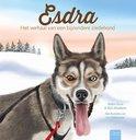 Esdra, het verhaal van een bijzondere sledehond