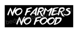 Sticker: NO FARMERS, NO FOOD!