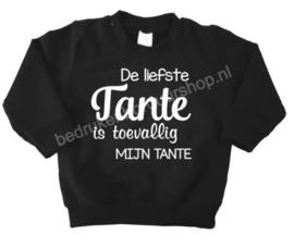 De liefste Tante is toevallig MIJN TANTE