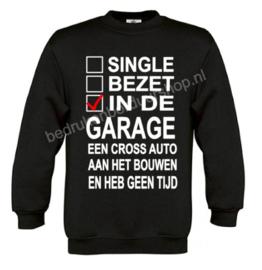 Single, Bezet, in de garage..