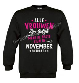 Alle vrouwen zijn gelijk, maar de beste zijn in 'maand' geboren.