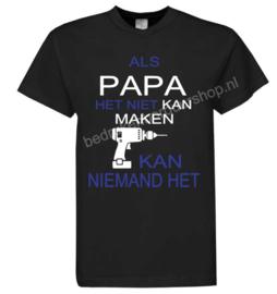 Als PAPA het niet kan maken..