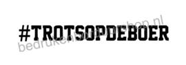 Sticker: #TROTSOPDEBOER