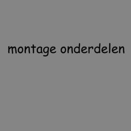 ONDERDELEN VOOR DE MONTAGE