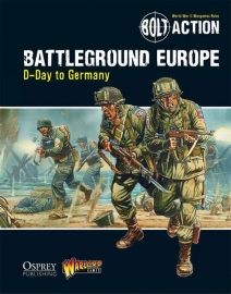 Battleground Europe: D-Day to Germany - Bolt Action Theatre Book + mini