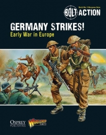 Germany Strikes!: Early War in Europe - Bolt Action Theatre Book + mini