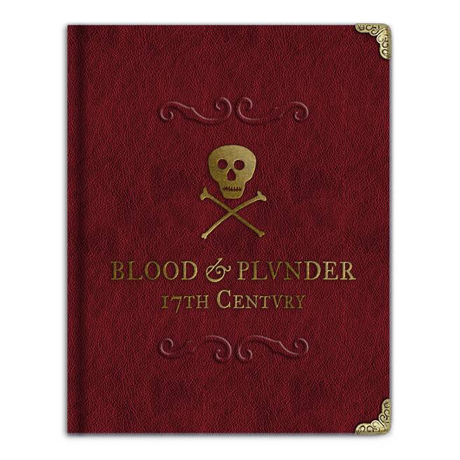 Blood & Plunder: The Collector's Edition Book