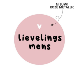 Sticker / Sluitsticker 'Lievelings mens' (Rond 40mm)  10 stuks €0,99