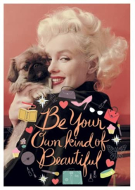 Marilyn Monroe - Be Your Own kind of Beautiful