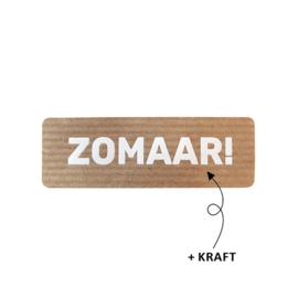 Sticker / Sluitsticker 'Zomaar (Rechthoek 21x67mm)  10 stuks €0,99