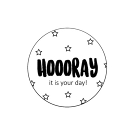 Sticker / Sluitsticker 'Hooray It is your day!' (Rond 50mm) 10 stuks €0,99