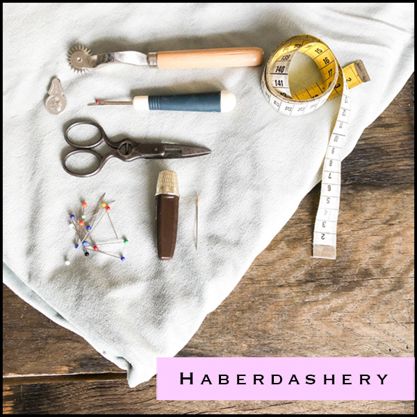 Haberdashery - Sewing materials