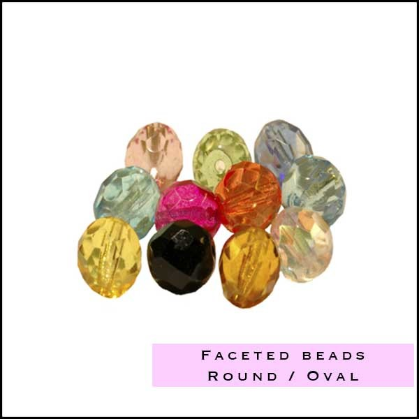 Faceted beads Round/Oval