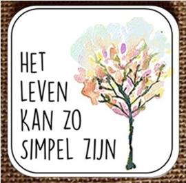 Het leven kan zo simpel zijn