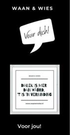 Dialek is mieër dan ...
