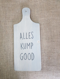 Borreplank Alles kump good
