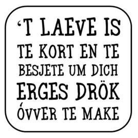 't Laeve is ...