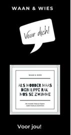 Als mooder Maas ...