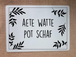 Aete watte pot schaf
